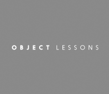 Object Lessons Book and Essay Series